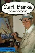 Conversations with Comic Artists Series||||Carl Barks