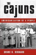 Cajuns Americanization Of A People