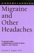 Understanding Migraine and Other Headaches (Understanding Health and Sickness Series)