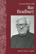 Conversations With Ray Bradbury (Literary Conversations) by Steven L Aggelis