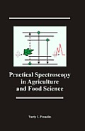 Practical Spectroscopy in Agriculture and Food Science