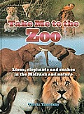 Take Me to the Zoo: Lions, Elephants and Snakes in the Midrash and Nature