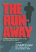 The Runaway: A Frightening Disappearance, a Cult, and a Desperate Search