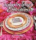 Kosher by Design Entertains Fabulous Recipes for Parties & Every Day