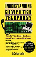 Understanding Computer Telephony 2ND Edition