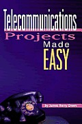 Telecommunications Projects Made Easy