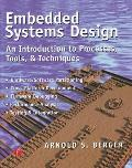 Embedded Systems Design: An Introduction to Processes, Tools & Techniques