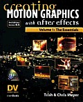 Creating Motion Graphics With After Effects 6.5 Volume 1 3rd Edition
