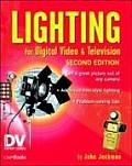 Lighting for Digital Video and Television (2ND 04 - Old Edition)
