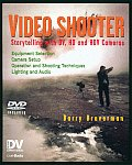 Video Shooter: Storytelling with DV, HD, and HDV Cameras with DVD (DV Expert) Cover
