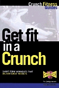 Get Fit In A Crunch