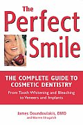 Perfect Smile A Consumers Guide To Dental Heal