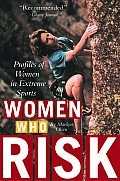 Women Who Risk: Profiles of Women in Extreme Sports