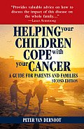 Helping Your Children Cope with Your Cancer: A Guide for Parents and Families Cover