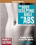 Body Sculpting Bible for ABS The Way to Physical Perfection With DVD
