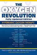 The Oxygen Revolution: Hyperbaric Oxygen Therapy: The Groundbreaking New Treatment for Stroke, Alzheimer's, Parkinson's, Arthritis, Autism, L Cover