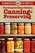 The Complete Home Guide to Canning & Preserving: Farmstand Favorites: Includes Over 75 Easy Recipes for Jams, Jellies, Pickles, Sauces, and More (Farmstand Favorites) Cover