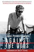 Against the Odds: The Adventures of a Man in His Sixties Competing in Six of the World's Toughest Triathlons Across Six Continents Cover