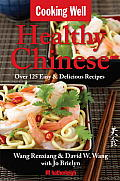 Healthy Chinese: Over 125 Easy & Delicious Recipes