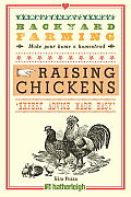 Backyard Farming: Raising Chickens: From Building Coops to Collecting Eggs and More (Farmstand Favorites)