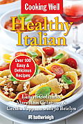Healthy Italian: Over 100 Easy & Delicious Recipes