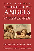 Secret Strength of Angels 7 Virtues to Live by