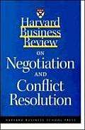 Harvard Business Review on Negotiation & Conflict Resolution