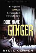 Code Name Ginger The Story Behind Segway & Dean Kamens Quest to Invent a New World