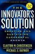 Innovators Solution Creating & Sustaining Successful Growth