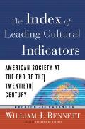 The Index of Leading Cultural Indicators: American Society at the End of the Twentieth Century Cover