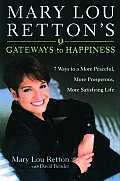 Gateways To Happiness 7 Ways To A More P