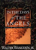 In the Days of the Angels Stories & Carols for Christmas