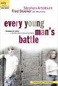 Every Young Man's Battle: Strategies for Victory in the Real World of Sexual Temptation (Every Man Series)