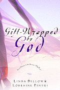 Gift Wrapped By God Secret Answers To