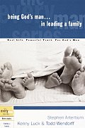 Being God's Man in Leading a Family (Every Man Series)