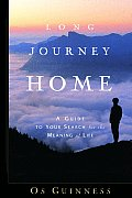 Long Journey Home: A Guide to Your Search for the Meaning of Life Cover