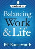 On The Fly Guide To Balancing Work & Life