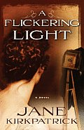 A Flickering Light (Portraits of the Heart) Cover
