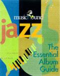 Musichound Jazz The Essential Album Guide