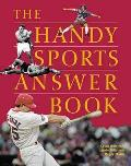 The Handy Sports Answer Book (Handy Answer Books)