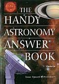 The Handy Astronomy Answer Book (Handy Answer Books)