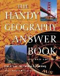 The Handy Geography Answer Book (Handy Answer Books)