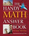 The Handy Math Answer Book (Handy Answer Books) Cover
