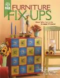 Furniture Fix-Ups: 75 Easy Ideas for New Looks (From Drab to Fab)