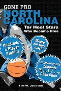 Gone Pro: North Carolina: Tar Heel Stars Who Became Pros