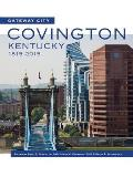 Gateway City: Covington, Kentucky, 1815-2015