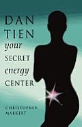 Dan-Tien: Your Secret Energy Center