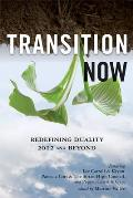 Transition Now Redefining Duality 2012 & Beyond