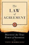 Law of Agreement Discover the True Power of Intention