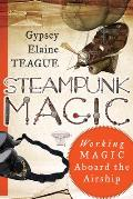 Steampunk Magic Working Magic Aboard the Airship